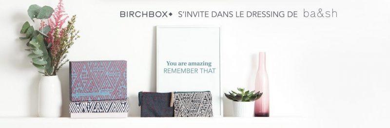 birchbox-sinvite-dans-le-dressing-bash