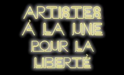 ARTISTES A LA UNE POUR LA LIBERTE